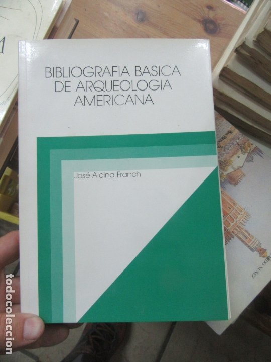 LIBRO BIBLIOGRAFÍA BÁSICA DE ARQUEOLOGÍA AMERICANA JOSÉ ALCINA FRANCH 1985 L-8136-339 (Libros de Segunda Mano - Ciencias, Manuales y Oficios - Arqueología)