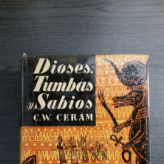 Livres d'occasion: DIOSES, TUMBAS Y SABIOS. C.W. CERAM.. Lote 172929668