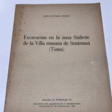 Libros de segunda mano: TIANA. ARQUEOLOGÍA Y PREHISTORIA. Lote 173292103