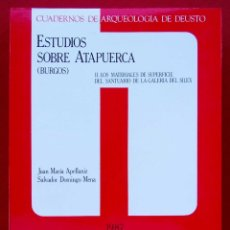Libros de segunda mano: ESTUDIOS SOBRE ATAPUERCA. BURGOS. II. AÑO: 1987. LOS MATERIALES SANTUARIO DE LA GALERÍA DEL SILEX.. Lote 173592008