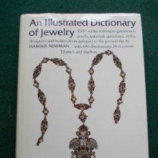 Libros de segunda mano: AN ILLUSTRATED DICTIONARY OF JEWELRY HAROLD NEWMAN. Lote 173632464