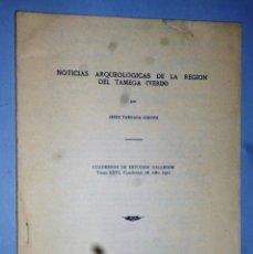 Libros de segunda mano: NOTICIAS ARQUEOLÓGICAS DE LA REGIÓN DE TAMEGA (VERÍN). Lote 174535507