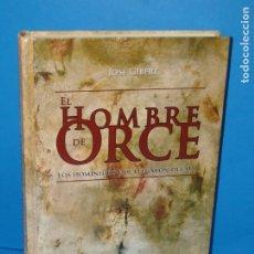 Livros em segunda mão: EL HOMBRE DE ORCE .- GIBERT CLOLS, JOSE. Lote 175184772