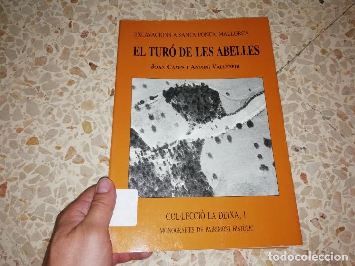 Libros de segunda mano: EL TURÓ DE LES ABELLES . EXCAVACIONS A SANTA PONÇA . JOAN CAMPS - ANTONI VALLESPIR . 1998 . MALLORCA - Foto 2 - 175258949