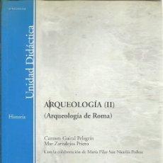 Libros de segunda mano: HISTORIA ARQUEOLOGIA II ROMA CARMEN GUIRAL PELEGRIN . Lote 175420542
