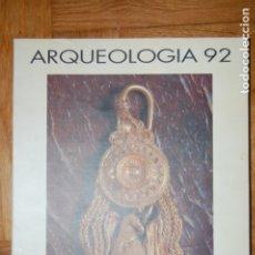 Libros de segunda mano: ARQUEOLOGÍA 92. MUSEO DE ZARAGOZA. 1992.. Lote 175943730