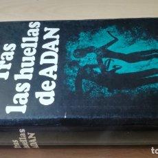 Libros de segunda mano: TRAS LAS HUELLAS DE ADAN - HERBERT WENDT - NOGUER - NOVELA ORIGEN HOMBRE/ TEXTO 44. Lote 176146160