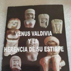 Livros em segunda mão: VENUS VALDIVIA Y LA HERENCIA DE SU ESTIRPE. YELA LOFFREDO RODRÍGUEZ DE KLEIN.. Lote 176502404