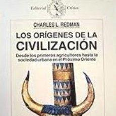 Libros de segunda mano: LOS ORIGENES DE LA CIVILIZACION - CHARLES L. REDMAN. Lote 176980243