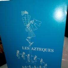 Libros de segunda mano: LIBRO DE ISABELLE BOSMAN LES AZTEQUES SERVICE EDUCATIF MUSEES ROYAUX D ART ET D HISTOIRE . Lote 177271623