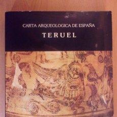 Libros de segunda mano: CARTA ARQUEOLÓGICA DE ESPAÑA. TERUEL / 1980. Lote 178077785
