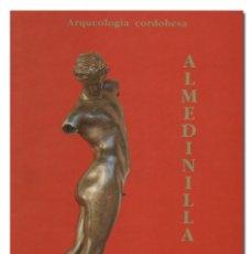 Livros em segunda mão: DESIDERIO VAQUERIZO GIL, FERNANDO QUESADA SANZ Y OTROS.– ARQUEOLOGÍA CORDOBESA. ALMEDINILLA. 1994. Lote 181763196