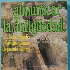 Libri di seconda mano: LMV - ALMUÑECAR EN LA ANTIGUEDAD. VARIOS AUTORES. EDITA CAJA PROVINCIAL DE AHORROS DE GRANADA.. Lote 181965337