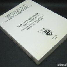 Libros de segunda mano: VI REUNIO D'ARQUEOLOGIA CRISTIANA HISPANICA. LES CIUTATS TARDOANTIGUES D' HISPANIA - SHA. Lote 182604861