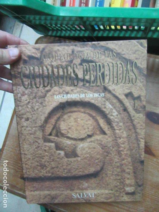 ARQUEOLOGÍA DE LAS CIUDADES PERDIDAS (VOLUMEN 1), SALVAT. EP-45 (Libros de Segunda Mano - Ciencias, Manuales y Oficios - Arqueología)