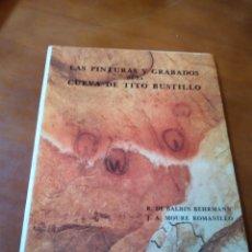 Livros em segunda mão: LAS PINTURAS Y GRABADOS DE LA CUEVA DE TITO BUSTILLO. Lote 183473703