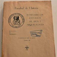 Libros de segunda mano: SEMINARIO DE ESTUDIOS DE ARTE Y ARQUEOLOGÍA - TOMO VII - FASCÍCULOS XXV A XXVII - CURSO 1940-1941. Lote 184021875