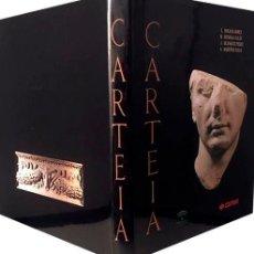 Libros de segunda mano: CARTEIA. (260 PÁGS. ILUSTRACIONES. PLANOS. (ARQUEOLOGÍA ROMANA. CARTEIA, BOLONIA. ALGECIRAS) . Lote 184359433