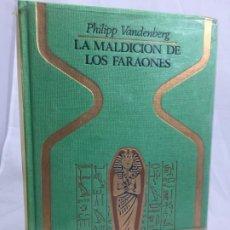 Libros de segunda mano: LA MALDICIÓN DE LOS FARAONES - PHILIPP VANDENBERG - PLAZA & JANÉS 1975 1ª EDICIÓN. Lote 294955838