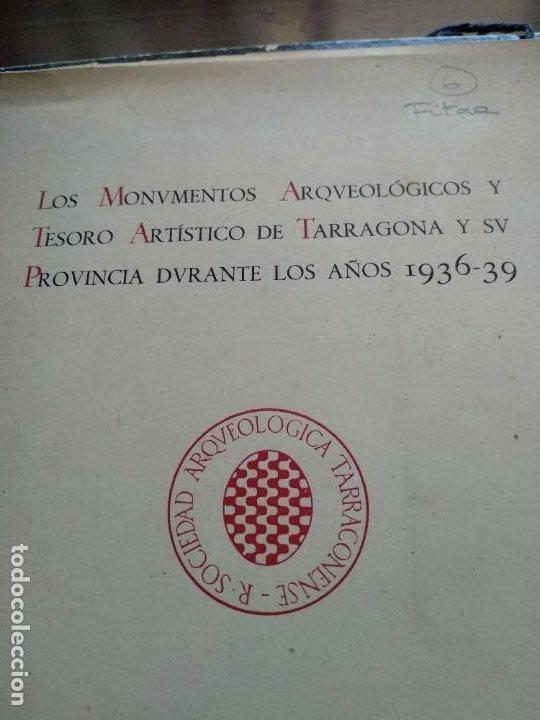 LOS MONUMENTOS ARQUEOLOGICOS Y TESORO ARTISTICO DE TARRAGONA Y PROV. 1936-1939 (Libros de Segunda Mano - Ciencias, Manuales y Oficios - Arqueología)