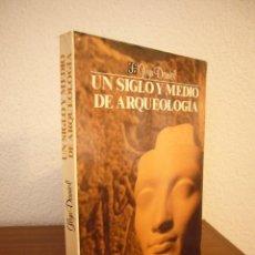 Libros de segunda mano: GLYN DANIEL: UN SIGLO Y MEDIO DE ARQUEOLOGÍA (FCE, 1987) MUY BUEN ESTADO. MUY RARO.. Lote 186238892
