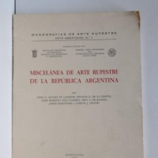 Libros de segunda mano: MISCELÁNEA DE ARTE RUPESTRE DE LA REPÚBLICA ARGENTINA – MONOGRAFÍAS DEL ARTE RUPESTRE. Lote 188492858