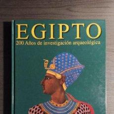 Libros de segunda mano: EGIPTO 200 AÑOS DE INVESTIGACION ARQUEOLOGICA J.A. GARCÍA CASTRO ZUGARTO . Lote 190040777