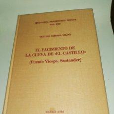 Libros de segunda mano: VICTORIA CABRERA VALDES, EL YACIMIENTO DE LA CUEVA DEL CASTILLO. Lote 190306441