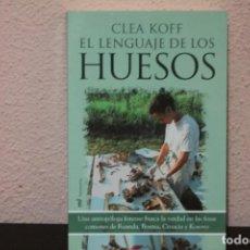 Libros de segunda mano: EL LENGUAJE DE LOS HUESOS POR CLEA KOFF. Lote 190489843