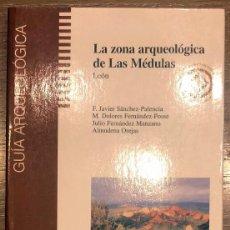 Libros de segunda mano: GUIA ARQUEOLOGICA DE LAS MEDULAS.. Lote 190526155