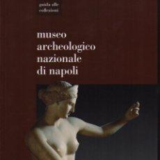 Libros de segunda mano: MUSEO ARCHEOLOGICO NAZIONALE DI NAPOLI. Lote 191157748