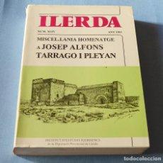 Libros de segunda mano: ILERDA - MISCEL-LANIA HOMENATJE A JOSEP ALFONS TARRAGO Y PLEYAN - 1983 - VER FOTOS. Lote 191648862