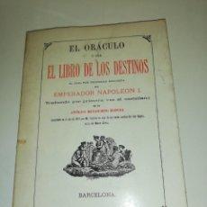 Libros de segunda mano: EL ORACULO O SEA EL LIBRO DE LOS DESTINOS FACSIMIL DE 1977 INCLUYE EL DESPLEGABLE ORACULOS. Lote 191943527