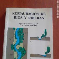 Libros de segunda mano: RESTAURACION DE RÍOS Y RIBERAS-MARTA GONZALEZ DEL TANAGO/DIEGO GARCIA DE JALON.. Lote 212408433