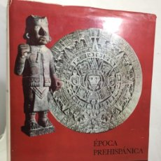 Libros de segunda mano: ARTE MEXICANO -EPOCA PREHISPANICA RAUL FLORES GUERRERO EDITORIAL HERMES 1962. Lote 192308298