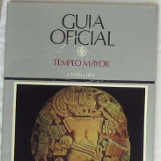 Libros de segunda mano: TEMPLO MAYOR - GUÍA OFICIAL - EDUARDO MATOS MOCTEZUMA - SALVAT MÉXICO 1989 - VER INDICE Y FOTOS. Lote 192491583