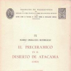 Libros de segunda mano: MARIO ORELLANA RODRÍGUEZ EL PRE CERÁMICO EN EL DESIERTO DE ATACAMA (CHILE). Lote 192790607