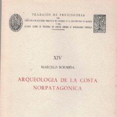 Libros de segunda mano: MARCELO BORMIDA. ARQUEOLOGÍA DE LA COSTA NORPATAGONICA DE ARGENTINA. Lote 192864716