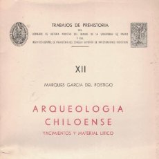 Libros de segunda mano: MARQUES GARCIA DEL POSTIGO ARQUEOLOGÍA CHILOENSE. YACIMIENTOS Y MATERIAL LÍTICO. (CHILE). Lote 192949721
