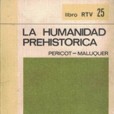 Libros de segunda mano: PERICOT Y MALUQUER LA HUMANIDAD PREHISTÓRICA.. Lote 192949781