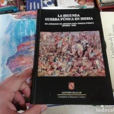 Libros de segunda mano: LA SEGUNDA GUERRA PÚNICA EN IBERIA. XIII JORNADAS ARQUEOLOGÍA FENICIO-PÚNICA. IBIZA . 2000. Lote 193287467