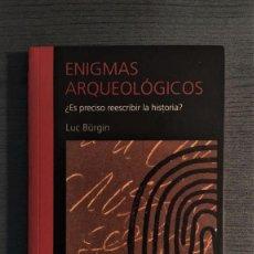 Libros de segunda mano: ENIGMAS ARQUEOLÓGICOS LUC BÜRGIN. EDITORIAL TIMUN MAS 2000. Lote 194161687