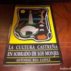 Libros de segunda mano: LA CULTURA CASTREÑA EN SOBRADO DE LOS MONJES, ANTONIO RÍO LÓPEZ. DIPUTACIÓN CORUÑA 1.986. Lote 194218813
