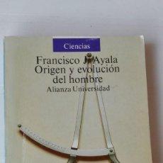 Libros de segunda mano: ORIGEN Y EVOLUCIÓN DEL HOMBRE. AUTOR: FRANCISCO AYALA. Lote 194231356
