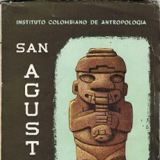 Libros de segunda mano: SAN AGUSTÍN. RESEÑA ARQUEOLÓGICA - LUIS DUQUE GOMEZ. Lote 194258432