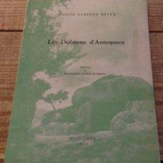 Libros de segunda mano: LES DOLMENS D'ANTEQUERA, 1960. Lote 194266488