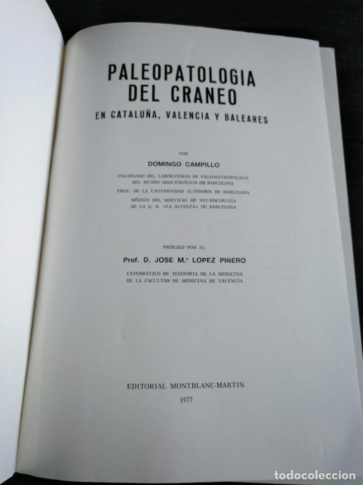 Libros de segunda mano: PALEOPATOLOGÍA DEL CRANEO EN CATALUÑA, VALENCIA Y BALEARES - DOMINGO CAMPILLO - Foto 3 - 195119312