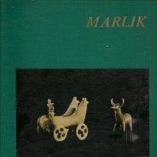 Libros de segunda mano: LIBRO PRELIMINARY REPORT ON MARLIK EXCAVATION GOHAR RUD EXPEDITION RUDBAR 1961-1962. Lote 197956463