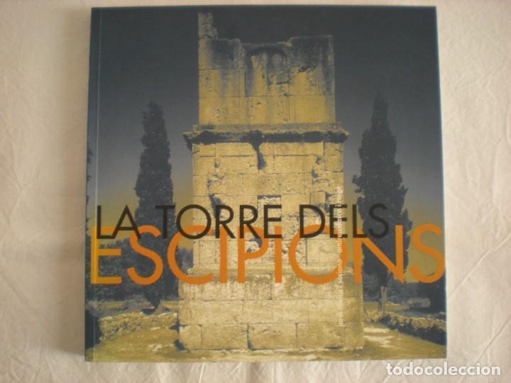 LA TORRE DELS ESCIPIONS - TARRAGONA (Libros de Segunda Mano - Ciencias, Manuales y Oficios - Arqueología)