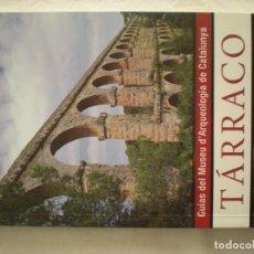 Libros de segunda mano: GUIAS DEL MUSEU D'ARQUEOLOGIA DE CATALUNYA - TÁRRACO. Lote 198470742